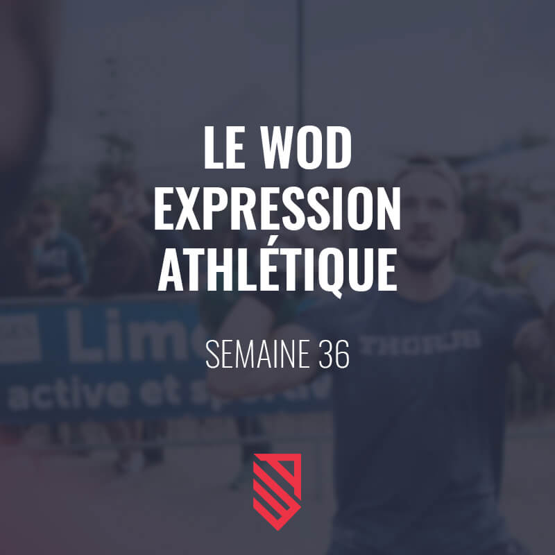 WOD-semaine-36